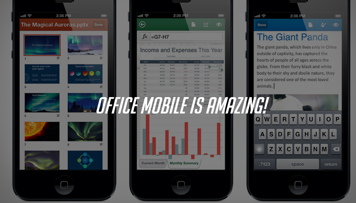 Office Mobile is Amazing