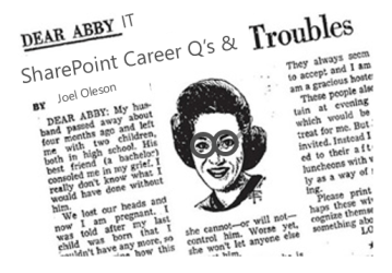 Dear Abby IT, As SharePoint Expert What Should I Do Next in My Career?